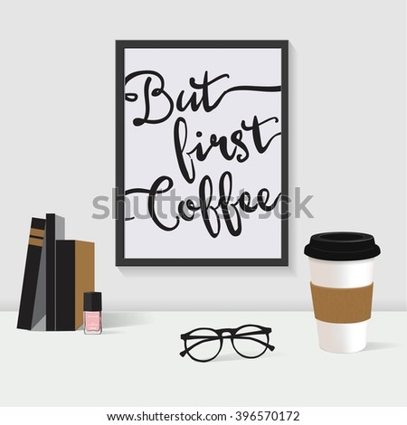 Frame, coffee, workplace, picture, glasses - stock vector