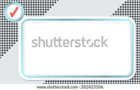 Frame for your text and check mark - stock vector