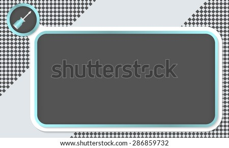Frame for your text and screwdriver - stock vector