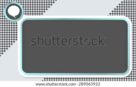 Frame for your text and speech bubble - stock vector