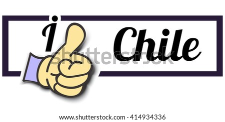 "Frame "" I Like Chile "" Thumb Up! Vector graphic logo eps10."