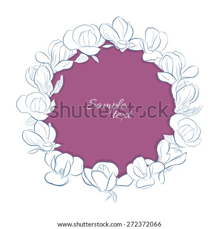 Frame with Magnolia Flowers on white background - stock vector