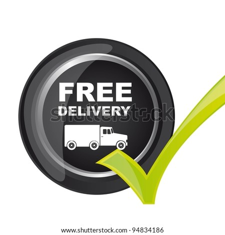 free delivery button with check mark. vector illustration - stock vector