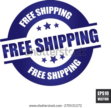 Free Shipping rubber stamp with stars blue color on white background, vector illustration  - stock vector