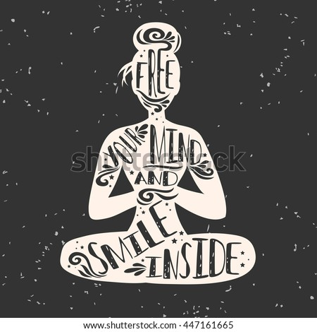 Free Your Mind Quotes Pleasing Free Your Mind Smile Inside Typographic Stock Vector 447161665