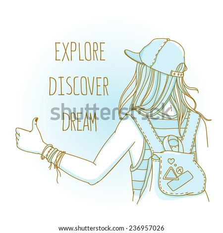 "Freehand vector illustration. Hitchhiker girl with backpack trying to hitch a lift with thump up. Back view with words ""Explore. Discover. Dream"" - stock vector"