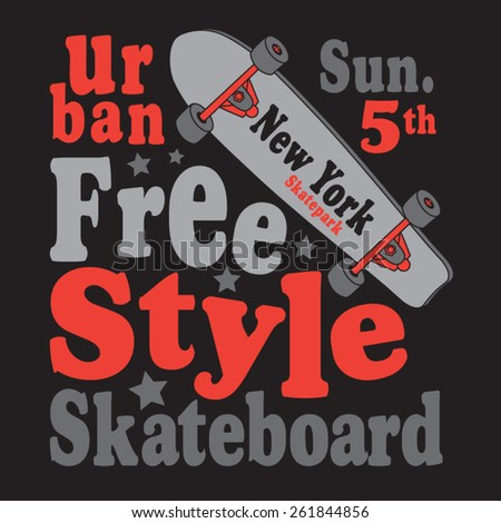 Freestyle skate board typography, t-shirt graphics, vectors - stock vector