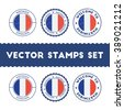 French Flag Rubber Stamps Set. French Flag Grunge Stamps. French Flag Round Signs. French Flag Badges Set. - stock vector