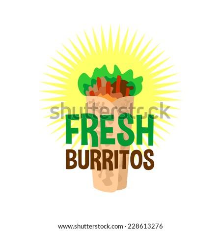 Fresh burrito logo. Snack bar signboard. - stock vector