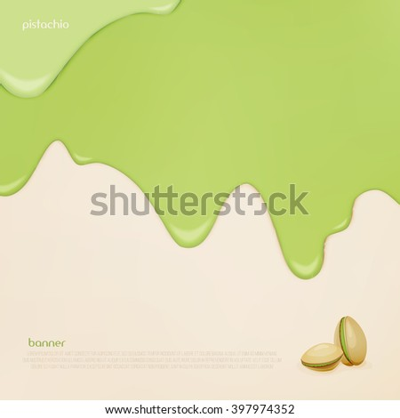 fresh, flowing pistachio ice cream. vector slow food concept banner. closeup natural food background design. bakery menu decoration with drip nut fruits cream and pistachios icon