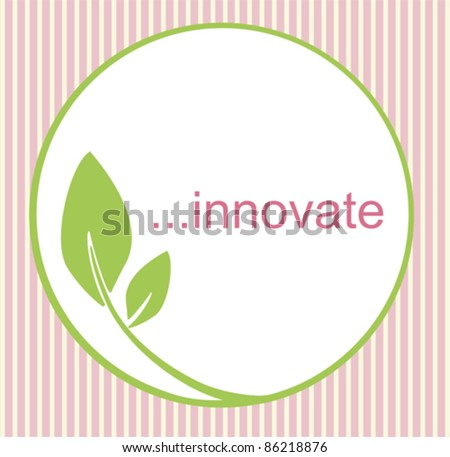 Fresh innovative logo with green circle and leaf, creating an organic, natural feel. - stock vector