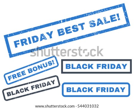 Friday Best Sale! rubber seal stamp watermark with additional banners for Black Friday sales. Vector smooth blue emblems. Caption inside rectangular banner with grunge design and unclean texture.