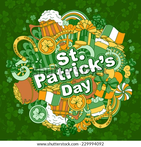 Fun, bright and original Saint Patricks Day greeting, made in the doodle style. Vector. - stock vector