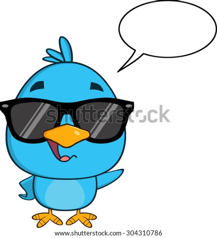 Funny Blue Bird With Sunglasses Cartoon Character Waving With Speech Bubble. Vector Illustration Isolated On White - stock vector