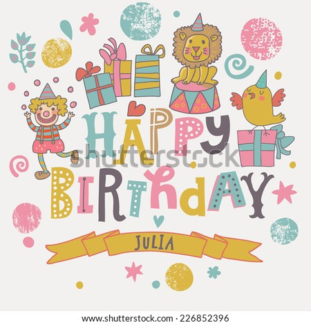 Funny happy birthday card. Cute clown, lion, bird with gifts in vector. Cartoon childish background - stock vector