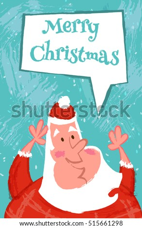 Funny Merry Christmas Card With Happy Santa Claus Vector Cartoon Illustration In Hand Draw Style