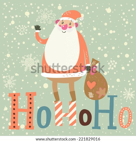 Funny Santa Claus with gifts on HoHoHo text in vector. Cute cartoon Christmas card in pastel colors. Childish background  - stock vector