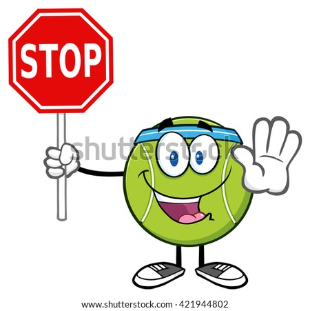 Funny Tennis Ball Cartoon Mascot Character Gesturing And Holding A Stop Sign. Vector Illustration Isolated On White - stock vector