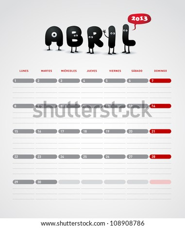 Funny 2013 vector calendar. April. In spanish. - stock vector