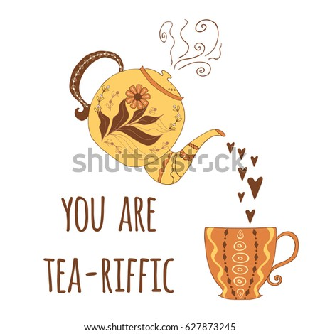 Funny vector greeting card hand drawn stock vector 627873245 funny vector greeting card hand drawn teapot with cute phrase you are you are terrific m4hsunfo