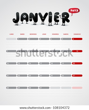 Funny year 2013 vector calendar January -  In French. - stock vector
