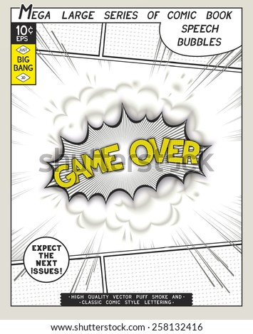 Game over. Explosion in comic style with lettering and realistic puffs smoke. 3D vector pop art speech bubble - stock vector