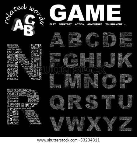 GAME. Vector letter collection. Wordcloud illustration.