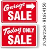 Garage arrow Today ONLY SALE red signs drop shadow or white border - stock photo