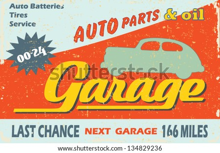 Garage Vintage metal sign - Classic Garage . Grunge effects can be easily removed for a brand new, clean sign. - stock vector