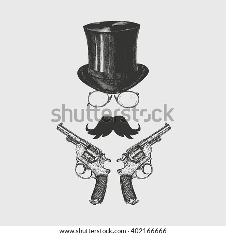 Gentleman with moustaches, glasses, top hat and revolvers. Victorian logo template. Icon set vector. Hand drawn illustration - stock vector