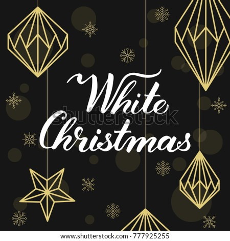 Geometric Christmas Decorations And Modern Calligraphy White