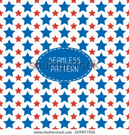 Geometric patriotic seamless pattern with red, white, blue stars. American symbols. USA flag. 4th of July. Wrapping paper. Paper  scrapbook. Tiling. Vector nautical illustration starry background.  - stock vector