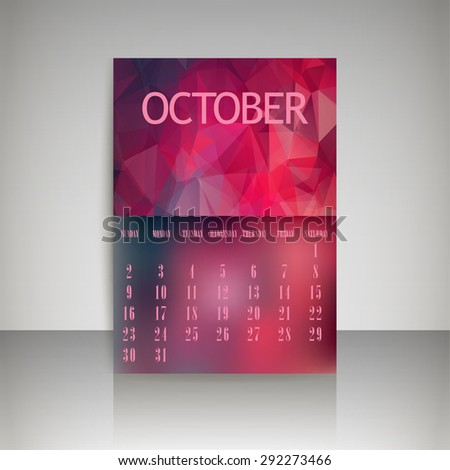 Geometrical polygonal triangles and blurred backgrounds 2016 calendar design for october month vector EPS10 - stock vector