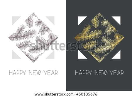 "Geometrical vector postcard, greeting card with hand drawn spruce branches, words ""Happy New Year"""
