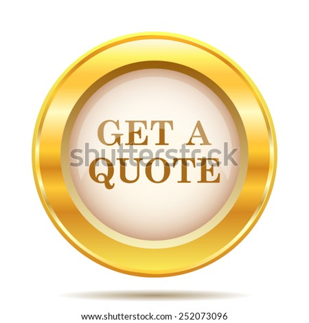 Get a quote icon. Internet button on white background. EPS10 vector.  - stock vector