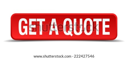 get a quote red 3d square button on white background - stock vector