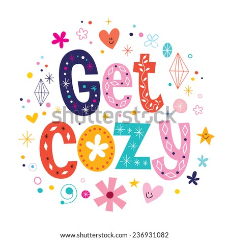 Get cozy - stock vector