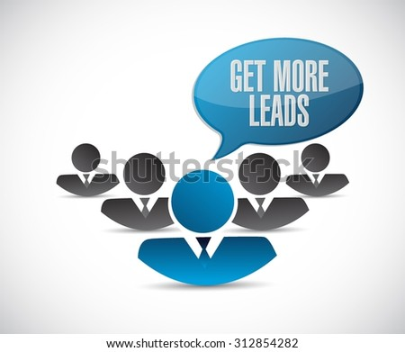 Get More Leads people business sign illustration design graphic - stock vector