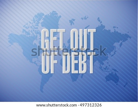 get out of debt world map sign concept illustration design graphic