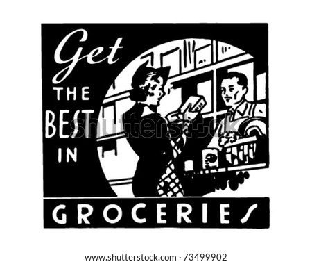 Get The Best In Groceries - Retro Ad Art Banner - stock vector