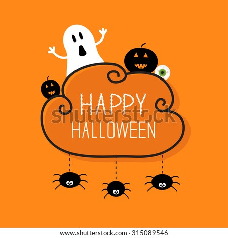 Ghost, pumpkin, eyeball, three hanging spiders. Happy Halloween card. Cloud frame Orange background Flat design. Vector illustration - stock vector
