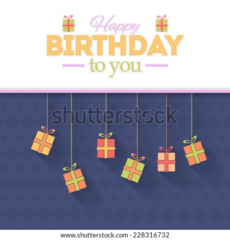 Gift Boxes Hanging Flat Style Happy Birthday Vector Design. Announcement and Celebration Message Poster  - stock vector