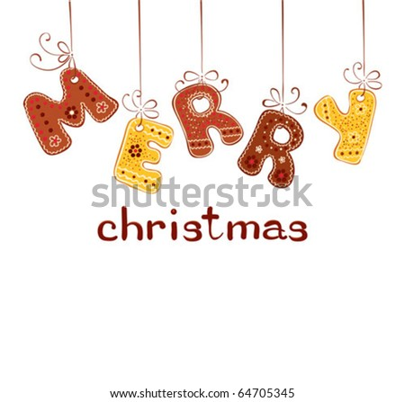Gingerbread inscription - Merry Christmas - stock vector