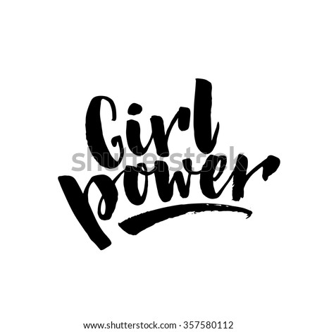 Girl power text, feminism slogan. Black inscription for t shirts, posters and wall art. Feminist sign handwritten with ink and brush. - stock vector