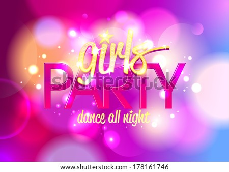 Girl`s party invitation or banner on a bokeh background. Eps10. - stock vector