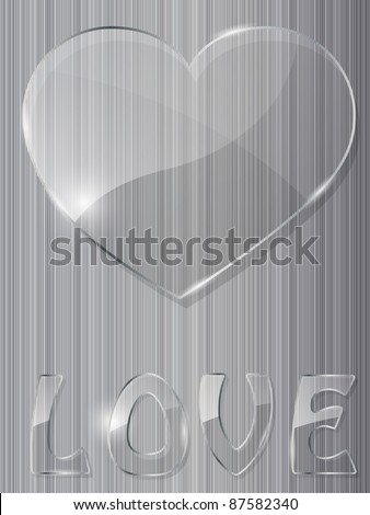 Glass heart on metal background. Vector illustration. - stock vector