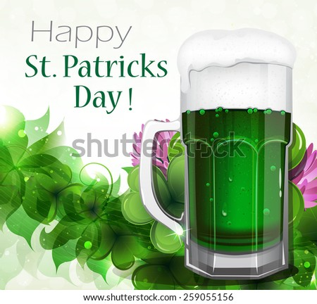 Glass of green beer with white foam on clover background.  St. Patrick's Day abstract background. - stock vector