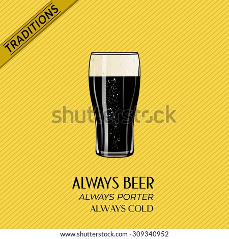 Glass Pint of dark beer porter over yellow striped background for pubs and bars. Vector illustration poster, isolated