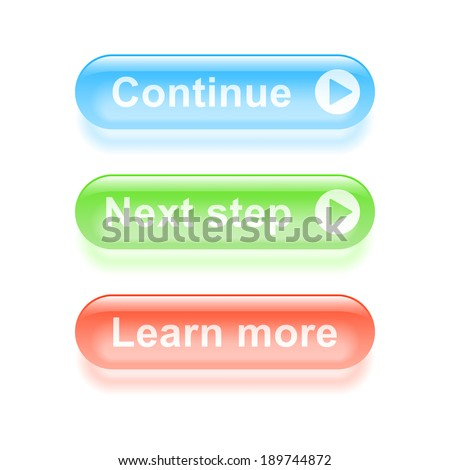 Glassy continue buttons. Vector illustration. - stock vector