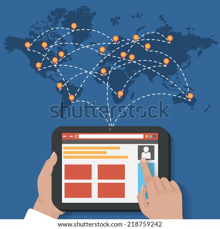 Global Social Network Vector connection and share Concept . With a user holding a tablet showing browser and map with map poinetrs . Flat Design Illustration for Web Sites Infographic Design. - stock vector